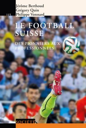 https://www.epflpress.org/produit/777/9782889144082/Le%20football%20suisse%20
